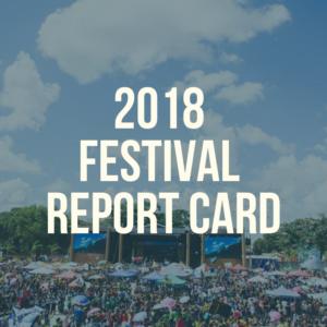 2018 festival report card