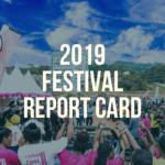 2019 festival report card