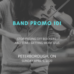 BAND PROMO 101 - Peterborough